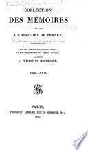 Collection complète des mémoires relatifs à l'histoire de France, depuis le règne de Philippe-Auguste, jusqu'au commencement du dix-septième siècle