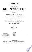 Collection complete des memoirs relatifs a l'histoire de France, depuis le regne de Philippe Auguste