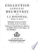 Collection complète des oeuvres de J.J. Rousseau ...