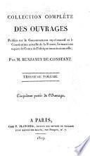 Collection complète des ouvrages, publiés sur le gouvernement représentatif et la constitution actuelle de la France