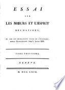 Collection complette des oeuvres de M. de Voltaire..: Essai sur les mœurs et l'esprit des nations ... - - v. 11-12. Siècle de Louis XIV
