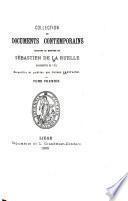 Collection de documents contemporains relatifs au meurtre de Sebastien de la Ruelle