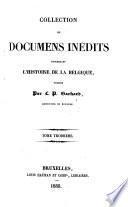 Collection de Documents inedits concernant l'histoire de la Belgique