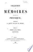 Collection de mémoires relatifs à la physique: Mémoires sur ae pendule, précédés d'une bibliographie