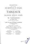 Collection de S.A. le duc de Berwick et d'Albe