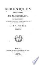 Collection des chroniques nationales françaises, écrites en langue vulgaire du troisième au seizième siècle, avec notes et éclaircissements, par J. A. Buchon