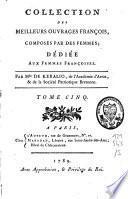 Collection des meilleurs ouvrages françois, composés par des femmes