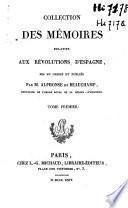Collection des mémoires relatifs aux révolutions d'Espagne