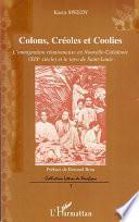 Colons, Créoles et Coolies