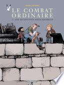 Combat ordinaire (Le) - tome 2 - Quantités négligeables (Les)