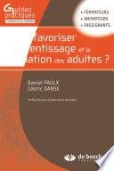 Comment favoriser l'apprentissage et la formation des adultes ?
