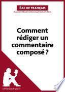 Comment rédiger un commentaire composé? (Fiche de cours)
