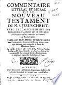 Commentaire litteral et moral sur le Nouveau Testament de N.S. Jesus-Christ ...