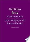 Commentaire psychologique du Bardo-Thodol