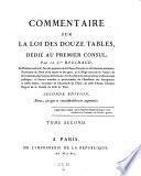 Commentaire sur la loi des douze tables. 2. ed. rev., corr. et augm