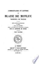 Commentaires et lettres de Blaise de Monluc, maréchal de France