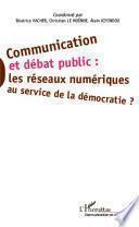 Communication et débat public :