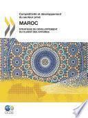 Compétitivité et développement du secteur privé: Maroc 2010 Stratégie de développement du climat des affaires