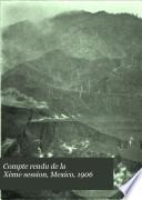 Compte rendu de la Xème session, Mexico, 1906