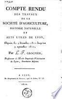 Compte rendu des travaux de la Société d'agriculture, histoire naturelle et arts utiles de Lyon, depuis le 4 décembre 1811 jusqu'au 9 septembre 1812