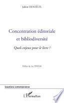 Concentration éditoriale et bibliodiversité