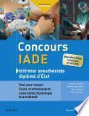 Concours IADE - Infirmier anesthésiste diplômé d'Etat