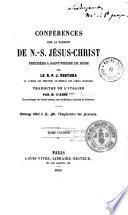 Conférences sur la Passion de N. S. Jésus-Christ, prêchées à Saint-Pierre de Rome