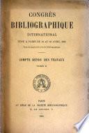 Congrès bibliographique international tenu à Paris du Ier au 4 juillet 1878 sous les auspices de la Société bibliographique