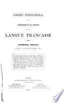 Congrès international pour l'extension et la culture de la langue française