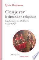 Conjurer la dissension religieuse