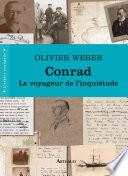 Conrad. Le voyageur de l'inquiétude