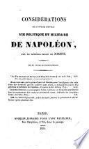 Considérations sur l'ouvrage intitulé: Vie politique et militaire de Napoléon, par le général baron de Jomini