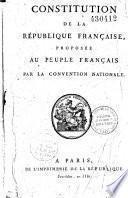 Constitution de la République française [du 5 fructidor an III], proposée au Peuple français par la Convention nationale