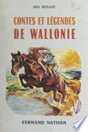 Contes et légendes de Wallonie