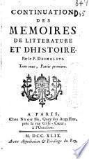Continuation des Memoires de litterature et d'histoire