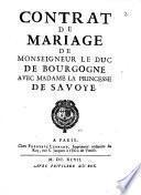 Contract de Mariage de Mgn. le Duc de Bourgogne avec Mad. la Princesse de Savoye
