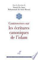 Controverses sur les écritures canoniques de l'islam
