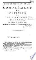 Convention Nationale. Complément de l'opinion de P. C. F Daunou, député du Pas-de-Calais, sur l'affaire du ci-devant Roi, imprimés par ordre de la Convention Nationale
