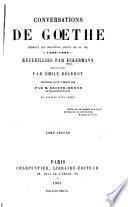Conversations de Goethe pendant les dernières années de sa vie, 1822-1832