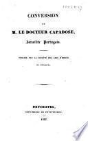 Conversion de M. le docteur Capadose, Israélite portugais
