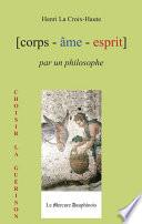 Corps Âme Esprit par un Philosophe