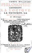 Corps de philosophie contenant la logique, la physique, la métaphysique et l'éthique. Par P. scipion du Pleix...(Vers de S. Du Pleix frère, A. de Cous, R. Alesme, Fr. Du Pleix, F.S. Germ., J. de Vienne)