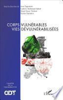Corps vulnérables vies dévulnérabilisées
