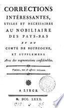 Corrections intéressantes, utiles et nécessaires [by Dumont] au Nobiliaire des Pays-Bas et du comté de Bourgogne [by de Vegiano, seigneur de Hovel].