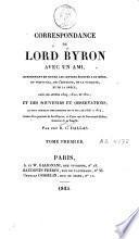Correspondance de Lord Byron avec un ami