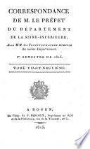 Correspondance de M. le pref́et du Département de la Seine-Inférieure, avec MM. les fonctionnaires publics du même département