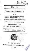 Correspondance de MM. les députés de la province d'Anjou puis du département de Maine et Loire avec leurs commettans relativement à l'Assemblée nationale