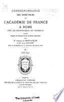 Correspondance des directeurs de l'Académie de France à Rome avec les surintendants des bâtiments