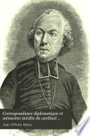 Correspondance diplomatique et mémoires inédits du cardinal Maury (1792-1817)