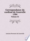 Correspondance du cardinal de Granvelle, 1584